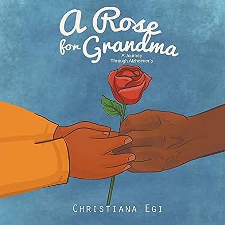 A Rose For Grandma