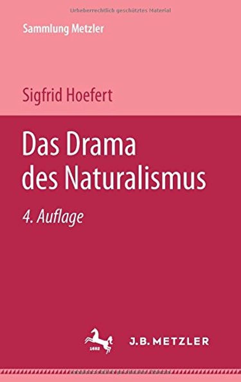 ショッキングオート暗殺Das Drama des Naturalismus (Sammlung Metzler)