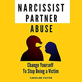 Narcissist Partner Abuse: Change Yourself to Stop Being a Victim audiobook cover art