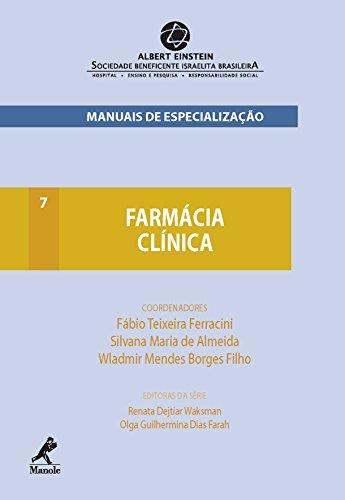 Farmácia Clínica (Manuais de Especialização Albert Einstein Livro 7)