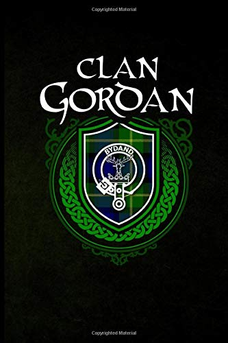 Clan Gordan: Scottish Clan Tartan Family Crest - Blank Lined Journal with Soft Matte Cover [Idioma Inglés]