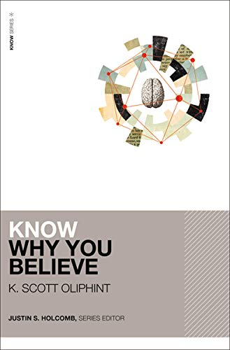 Know Why You Believe (KNOW Series)