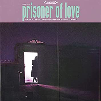 Prisoner of Love Demos