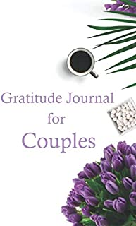 Gratitude Journal for Couples: Three Minute Daily Gratitude Notebook - Filled with Favorite Bible Verses