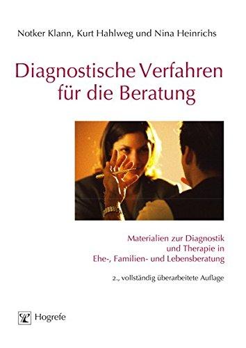 Diagnostische Verfahren für die Beratung: Materialien zur Diagnostik und Therapie in Ehe-, Familien- und Lebensberatung