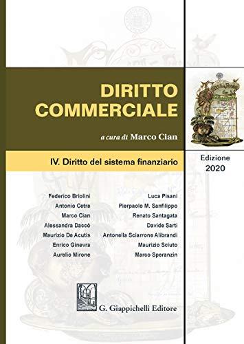 Diritto commerciale. Diritto del sistema finanziario (Vol. 4)