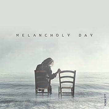Melancholy Day