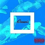 Ocean's [Explicit]