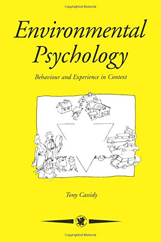Environmental Psychology: Behaviour and Experience in Context (Contemporary Psychology (Paperback))