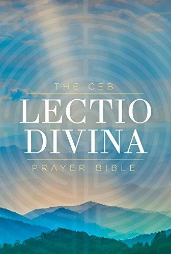Compare Textbook Prices for The CEB Lectio Divina Prayer Bible Hardcover  ISBN 9781609262174 by Common English Bible