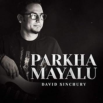 Parkha Mayalu