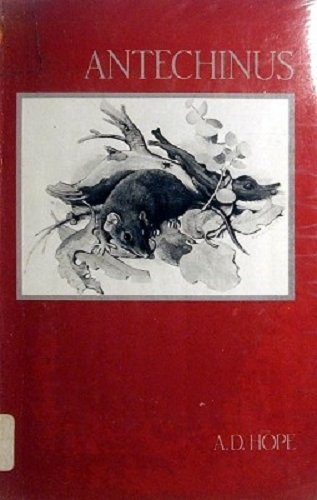 Antechinus: Poems, 1975-1980 [Paperback] by HOPE, A.D.