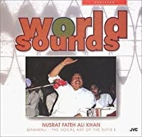 Pakistan: Vocal Art of Sufis 1 by Nusrat Fateh Ali Khan