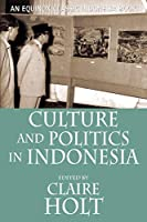 Culture and Politics in Indonesia