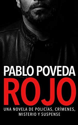 Rojo: Una novela de policías, crímenes, misterio y suspense: Volume 1...