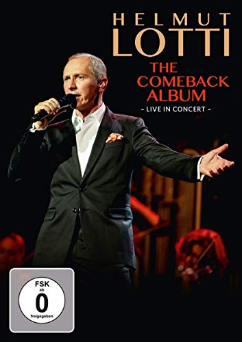 Helmut Lotti - The Comeback Album - Live in Concert