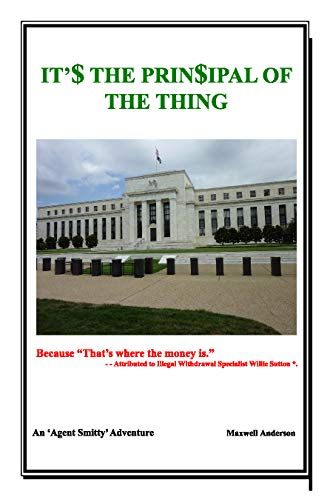 It'$ The Prin$ipal of the Thing (An Agent Smitty Adventure Book 1) (English Edition)