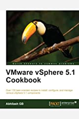 VMware vSphere 5.1 Cookbook Kindle Edition