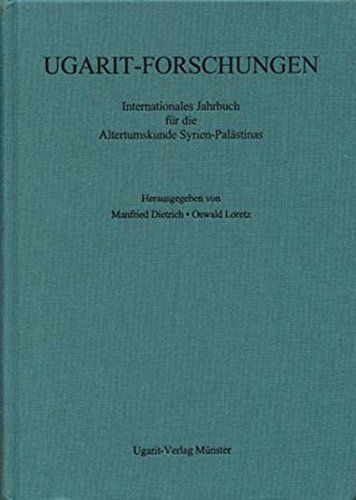 Ugarit-Forschungen (Volume 40) 2008: Internationales Jahrbuch Fur Die Altertumskunde Syrien-Palastinas (Ugarit-Forschungen. Jahrbuch) (English and German Edition)