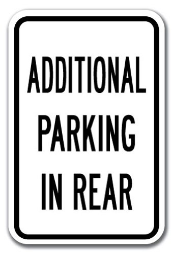"""Additional Parking In Rear Sign 12"""" x 18"""" Heavy Gauge Aluminum Signs"""