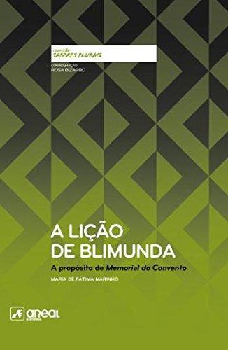 A Lição de Blimunda A propósito de Memorial do Convento