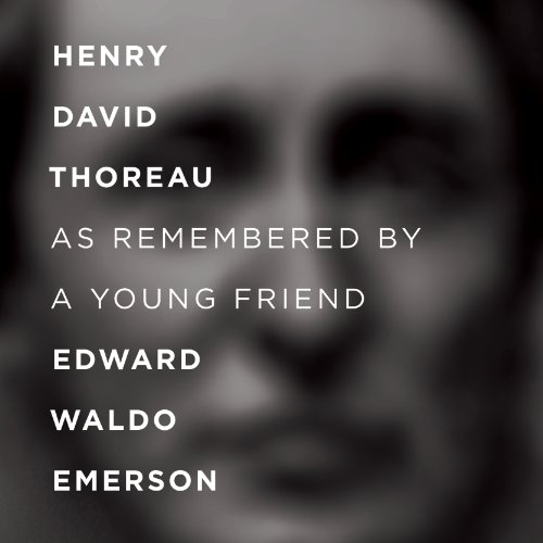 Henry Thoreau as Remembered by a Young Friend cover art