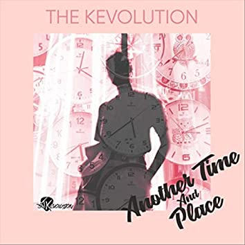 Another Time and Place
