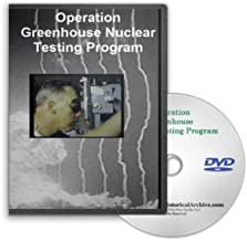 Operation Greenhouse Nuclear Testing Program on DVD - Nuclear Test Program Operation Greenhouse Including Dog, Easy, George and Item Nuclear Test Blasts