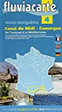 Les voies navigables du canal du Midi Camargue - De Toulouse à la Méditerranée