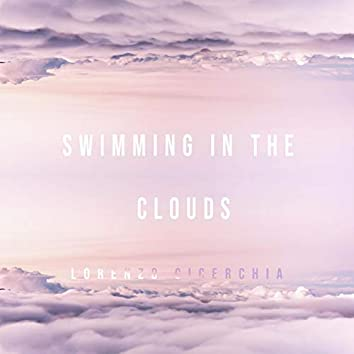 Swimming in the Clouds