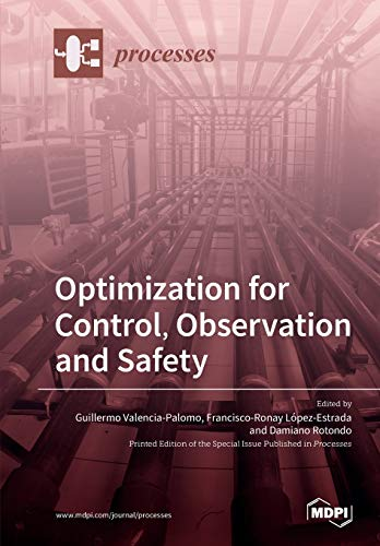 Optimization for Control, Observation and Safety
