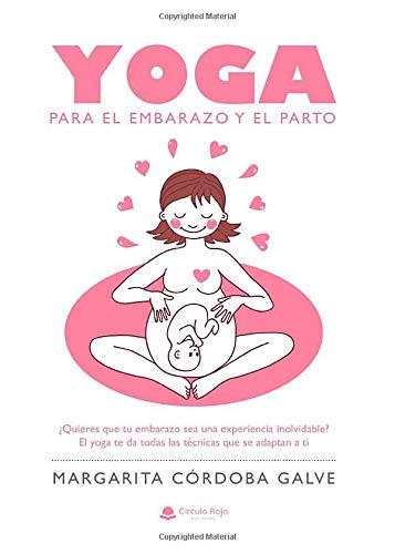 Yoga: para el embarazo y el parto