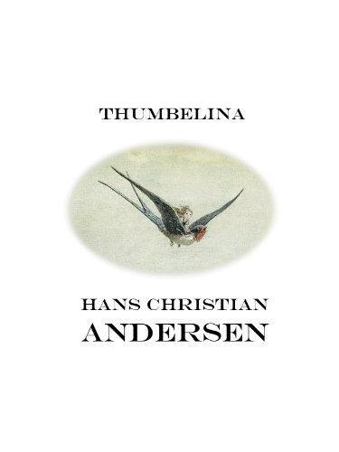 Thumbelina (illustrated) (English Edition)