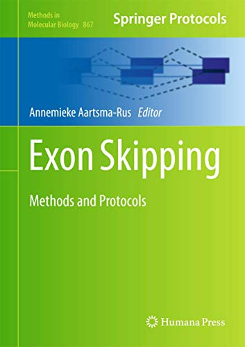 Exon Skipping: Methods and Protocols (Methods in Molecular Biology, Band 867)
