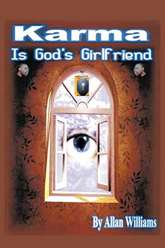 Karma is God's Girlfriend