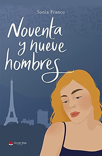 Noventa y nueve hombres de Sonia Franco