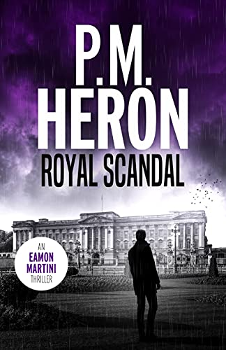 Royal Scandal by HERON, P.M.