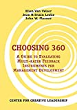 Choosing 360: A Guide to Evaluating Multi-Rater Feedback Instruments for Management Development