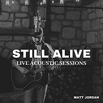 Still Alive - Live Acoustic Sessions