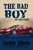 The Bad Boy: and other stories
