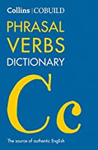 COBUILD Phrasal Verbs Dictionary (Collins COBUILD Öğrenciler için Sözcükler)