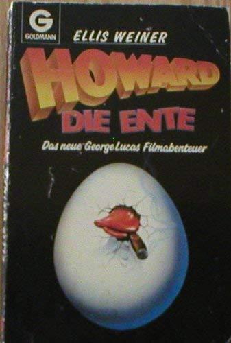 Howard, die Ente. Das neue George Lucas Filmabenteuer.