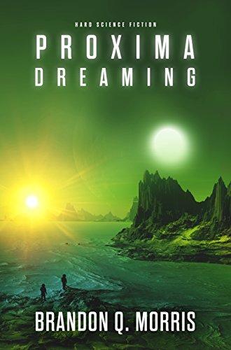 Proxima Dreaming
