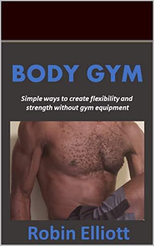 BODY GYM (English Edition)