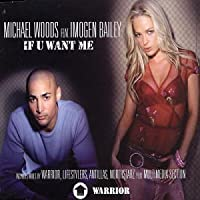 If You Want Me by Michael (Ft Imogen Bailey) Woods