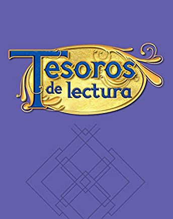Tesoros De Lectura, a Spanish Reading/Language Arts Program, Grade 5, Coleccion Un Paso Mas: Nivel Avanzado Beyond Level Leveled Readers 1 of 30