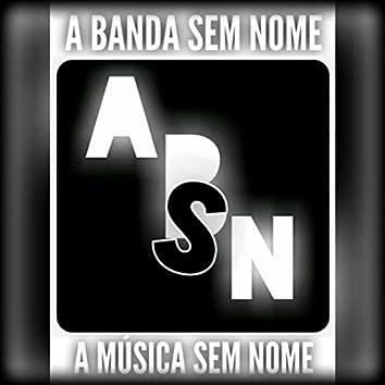 A Música Sem Nome