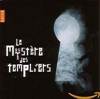 Les Mysteres Des Templiers