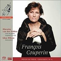 Franテァois Couperin: Piティces de viole; Concerts Nos. 3 & 11 by Meineke Van Der Velden (2002-12-10)