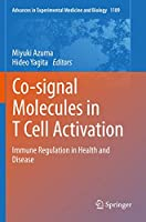 Co-signal Molecules in T Cell Activation: Immune Regulation in Health and Disease (Advances in Experimental Medicine and Biology, 1189)